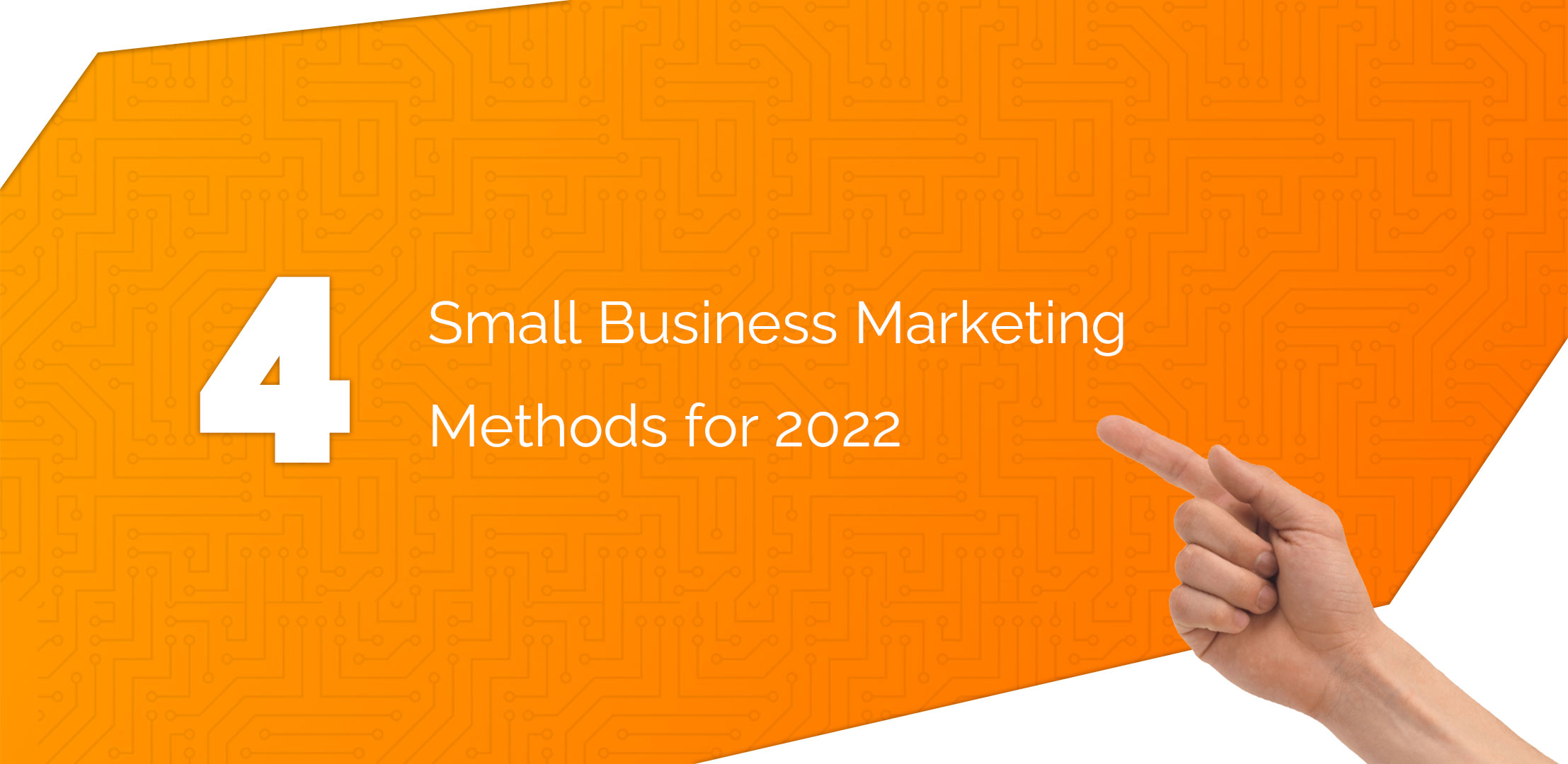 4 Small Business Marketing Essentials for 2022